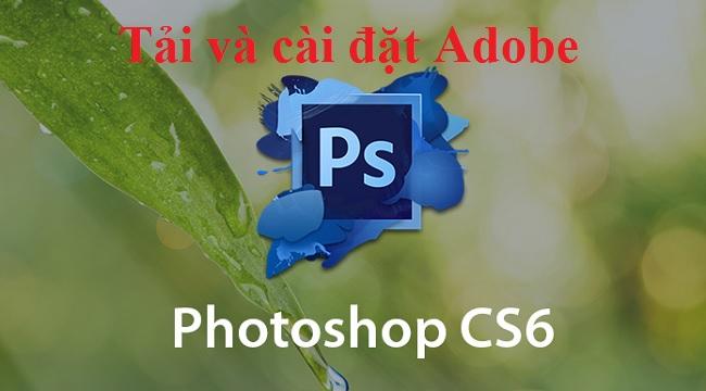 Download Photoshop CS6 Full Crack 32/64 Bit - Link Google Drive -