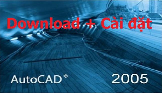 Download Autocad 2005 Full 32/64 Bit - Link Google Drive -