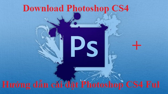 Download Adobe Photoshop CS4 Full Crack 32/64 Bit - Link Google Drive -