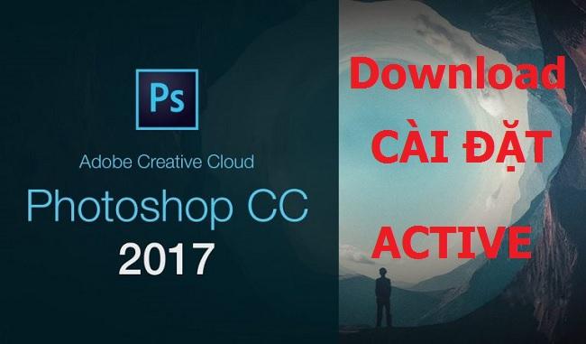 Download (Tải) Adobe Photoshop CC 2017 Full Crack 32/64 Bit - Link Google Drive -