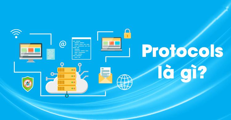 Protocol là gì? Khái niệm giao thức mạng truyền thông | SẠCH