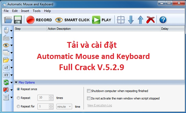 Tải Automatic Mouse and Keyboard v.5.2.9.2 Full Crack - Link Google Drive -