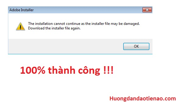 "Sửa lỗi ""The Installation Cannot Continue as the Installer File May be Damaged"" -"