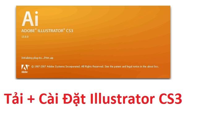 Download (tải) Illustrator CS3 Full Crack 32/64 Bit - Link Google Drive -