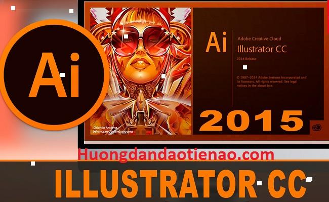 Tải Illustrator CC 2015 Full Crack 32/64 Bit - Link Google Drive -
