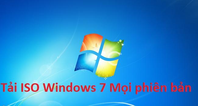 Tải ISO Windows 7 32/64 Bit Mọi phiên bản - Link Google Drive -