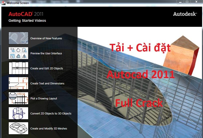 Tải Autocad 2011 Full Crack 32/64 Bit - Link Google Drive -