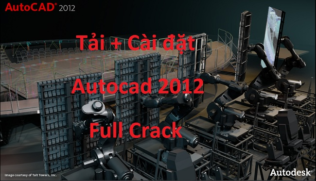 Tải Autocad 2012 Full Crack 32/64 Bit - Link Google Drive -