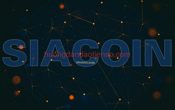 Siacoin là gì? Mua bán & Tạo ví SC Coin ở đâu? Có nên đầu tư vào Siacoin không? -