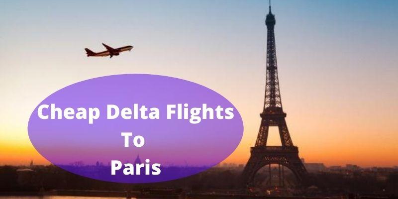 Delta Flights To Paris - Delta Flights To Paris Today