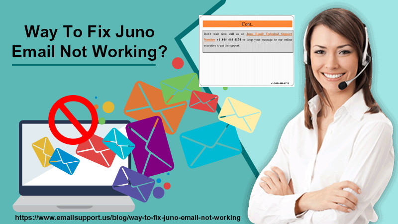 Way To Fix Juno Email Not Working? - emailsupport.us