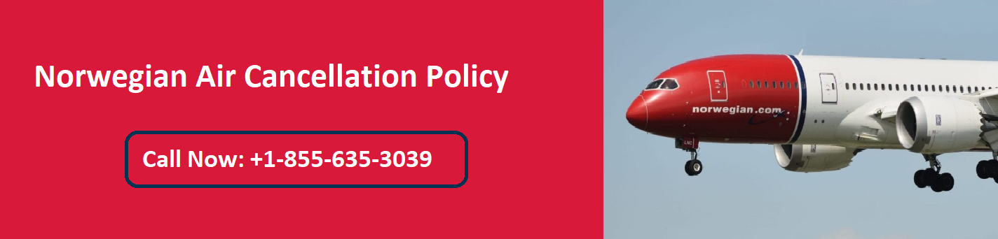 Norwegian Cancellation Policy || Call Official No. +1-855-804-2283