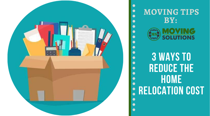 3 Ways To Reduce The Home Relocation Cost