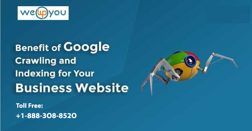 What is the Benefit of Google Crawling & Indexing Business Website
