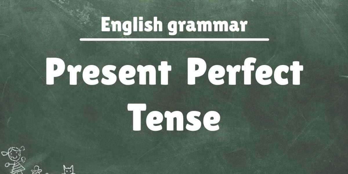 Bắt bài thì hiện tại hoàn thành (Present perfect tense)