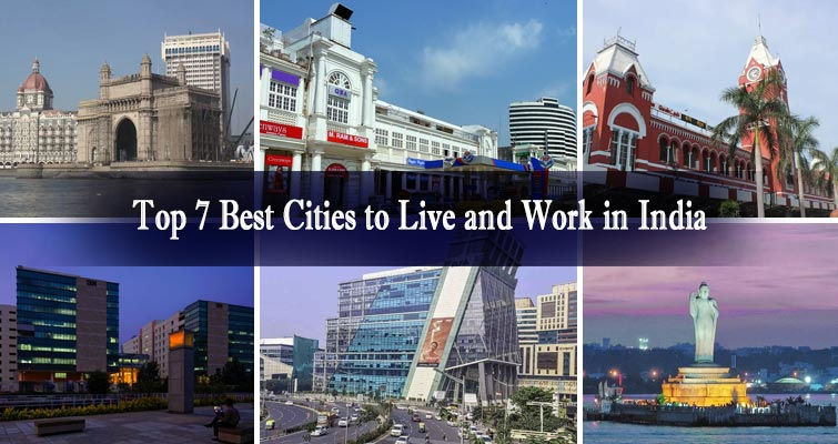 Top 7 Best Cities to Work and Live in India | Livable Cities in India