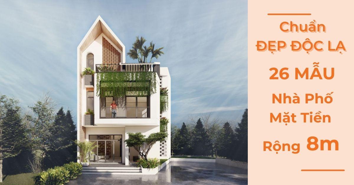 Mẫu Nhà Phố Mặt Tiền Rộng 8m Chuẩn Đẹp Cho 2021 | Đất Thủ
