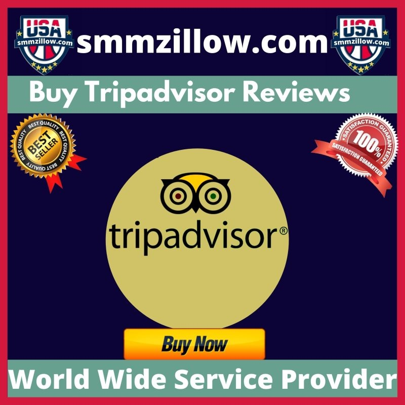 Buy Tripadvisor Reviews - 100% Active Real Non-Drop
