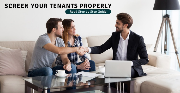 Screen Your Tenants Properly - Step by Step Guide