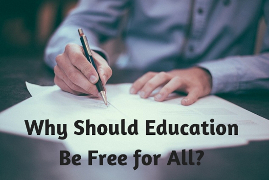 Why Should Education Be Free for All?