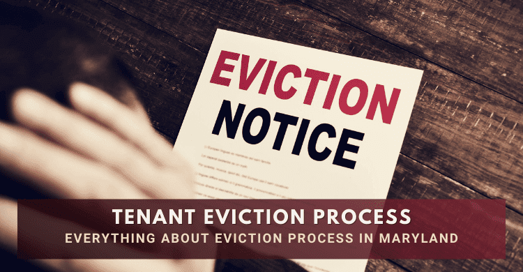 Tenant Eviction Process in Maryland- Everything You Need to Know