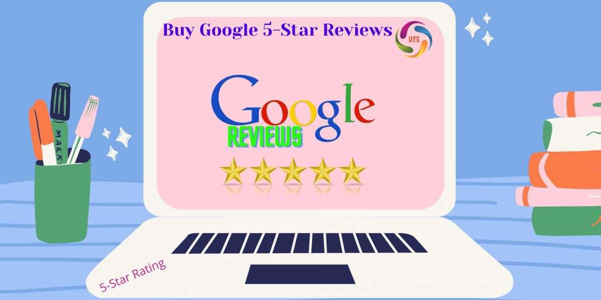 Buy Google 5-Star Reviews-5 star google Reviews rating