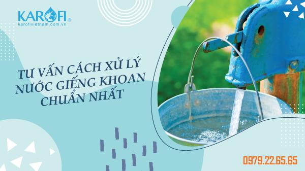 Cách xử lý nước giếng khoan nhiễm sắt, nhiễm phèn nặng tại nhà