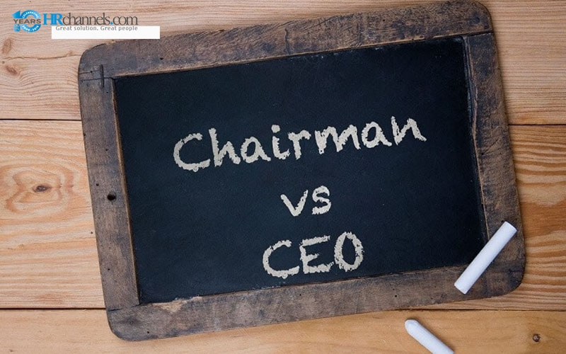 CEO và Chairman có gì khác nhau?