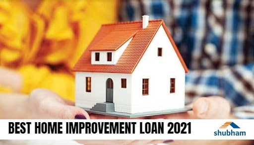 Best Home Improvement Loans in May 2021