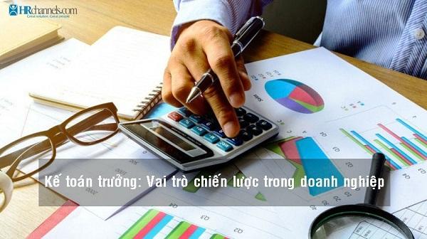 Vai trò của Kế toán trưởng trong doanh nghiệp