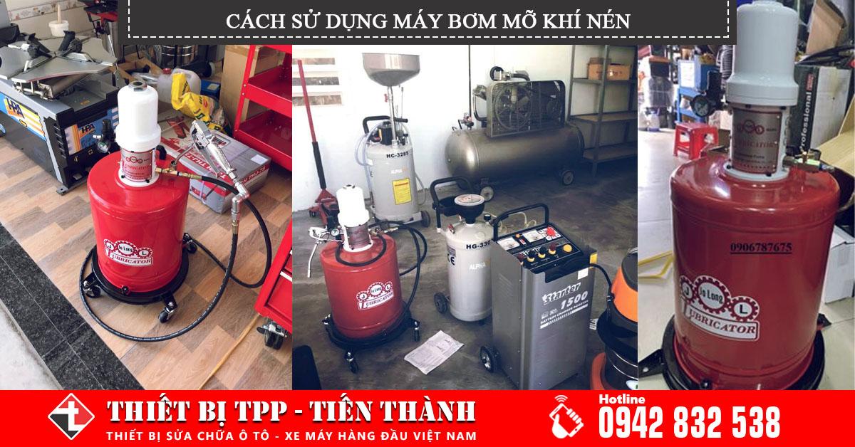 Hướng dẫn chi tiết cách sử dụng máy bơm mỡ khí nén nhanh và hiệu quả
