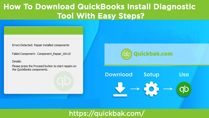 How To Download QuickBooks Install Diagnostic Tool With Easy Steps?