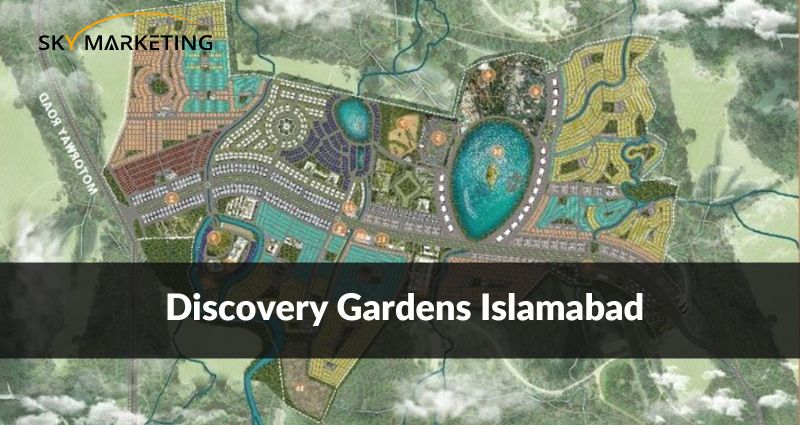 Discovery Gardens Islamabad (UPDATED) Payment Plan   Location   Map   Price details