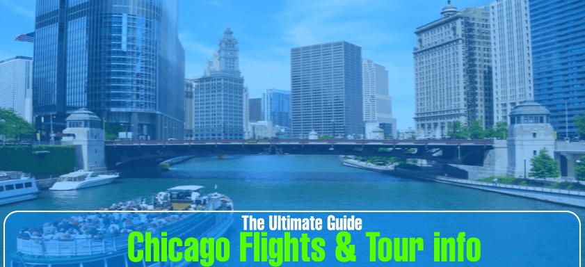 The Ultimate Chicago City Guide: Flights & Tour info - Customer Service Number : ContactOpedia
