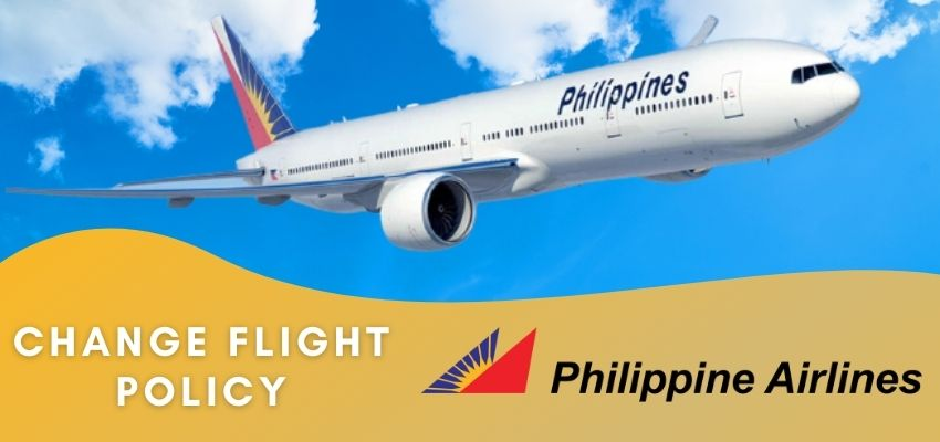 Philippine Airlines Change Flight Policy, Same Day Change, Fee